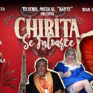 """""""Chirița se întoarce"""" – comedie muzicală"""